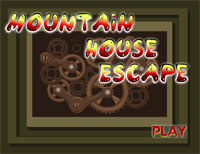 Mountain House Escape