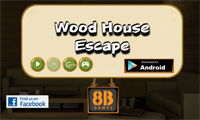 8B Wood House Escape
