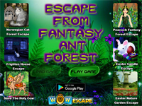 Escape From Fantasy Ant Forest